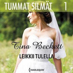 Beckett, Tina - Leikkii tulella, äänikirja