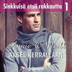 O'Neil, Annie - Askel kerrallaan, äänikirja
