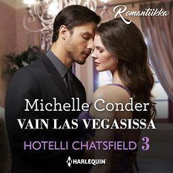 Conder, Michelle - Vain Las Vegasissa, äänikirja