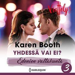 Booth, Karen - Yhdessä vai ei?, äänikirja