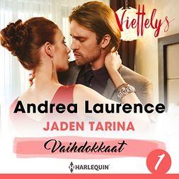 Laurence, Andrea - Jaden tarina, äänikirja