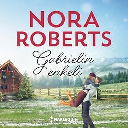 Roberts, Nora - Gabrielin enkeli, äänikirja