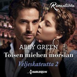 Green, Abby - Toisen miehen morsian, äänikirja