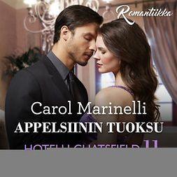 Marinelli, Carol - Appelsiinin tuoksu, audiobook
