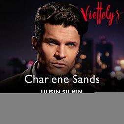 Sands, Charlene - Uusin silmin, äänikirja