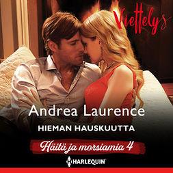 Laurence, Andrea - Hieman hauskuutta, äänikirja