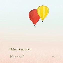 Kekkonen, Helmi - Vieraat, äänikirja