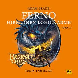 Blade, Adam - Ferno - hirmunen lohikäärme, äänikirja