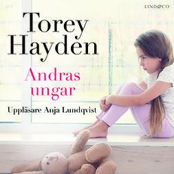 Hayden, Torey - Andras ungar: En sann historia, audiobook