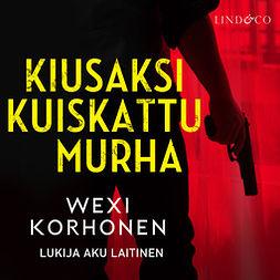 Korhonen, Wexi - Kiusaksi kuiskattu murha, äänikirja