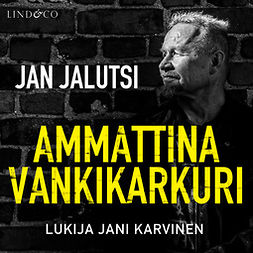 Jalutsi, Jan - Ammattina vankikarkuri 2, audiobook