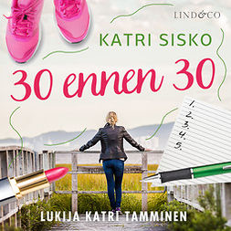 Sisko, Katri - 30 ennen 30, äänikirja