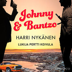 Nykänen, Harri - Johnny & Bantzo 1, audiobook