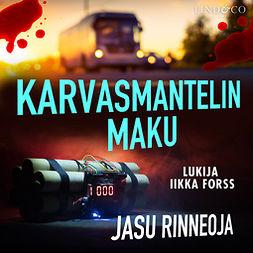 Rinneoja, Jasu - Karvasmantelin maku, äänikirja