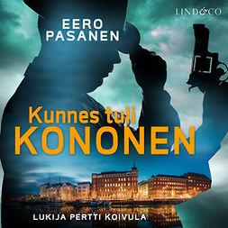 Pasanen, Eero - Kunnes tuli Kononen, audiobook