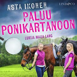 Ikonen, Asta - Paluu ponikartanoon, audiobook