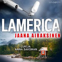 Airaksinen, Jaana - Lamerica, audiobook