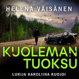 Väisänen, Helena - Kuoleman tuoksu, audiobook