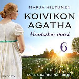 Hiltunen, Marja - Muutosten vuosi, audiobook