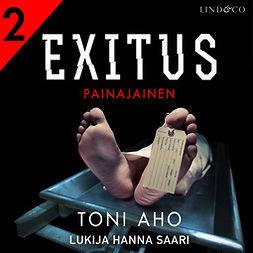 Aho, Toni - Exitus: Painajainen, äänikirja
