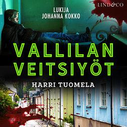 Tuomela, Harri - Vallilan veitsiyöt, äänikirja