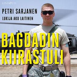 Sarjanen, Petri - Bagdadin kiirastuli, äänikirja