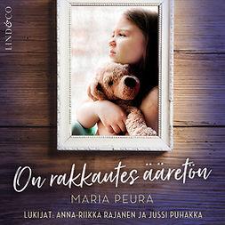 Peura, Maria - On rakkautes ääretön, äänikirja