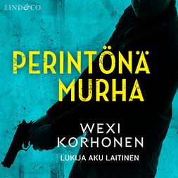 Korhonen, Wexi - Perintönä murha, audiobook