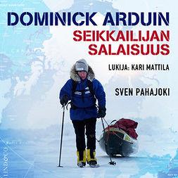 Dominick Arduin - Seikkailijan salaisuus