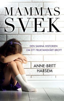 Harsem, Anne-Britt - Mammas svek, e-bok