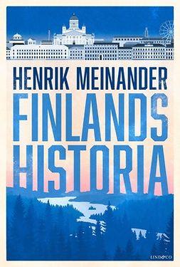 Meinander, Henrik - Finlands historia, ebook