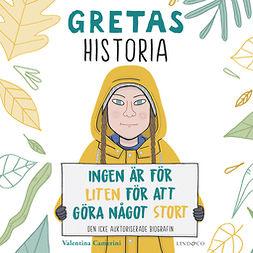 Camerini, Valentina - Gretas historia: Ingen är för liten för att göra något stort, äänikirja