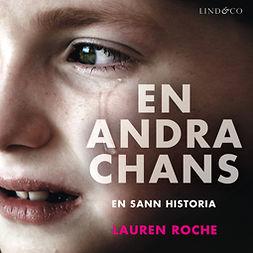 Roche, Lauren - En andra chans: En sann historia, äänikirja