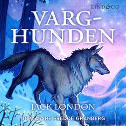London, Jack - Varghunden, audiobook