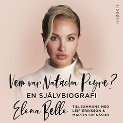 Belle, Elena - Vem var Natacha Peyre?, audiobook