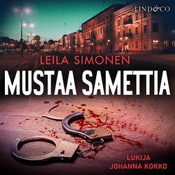 Simonen, Leila - Mustaa samettia, äänikirja