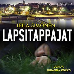 Simonen, Leila - Lapsitappajat, äänikirja