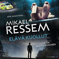 Ressem, Mikael - Elävä kuollut, audiobook