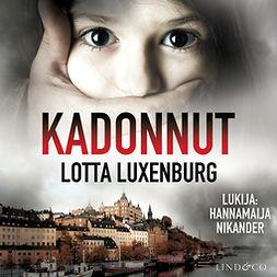 Luxenburg, Lotta - Kadonnut, audiobook