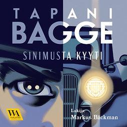 Bagge, Tapani - Sinimusta kyyti, äänikirja