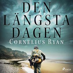 Ryan, Cornelius - Den längsta dagen, äänikirja