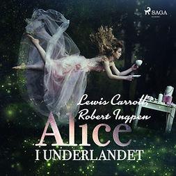 Carroll, Lewis - Alice i Underlandet, äänikirja