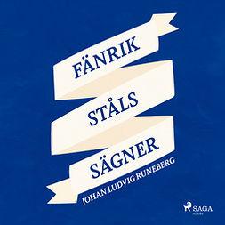 Runeberg, Johan Ludvig - Fänrik Ståls Sägner, äänikirja