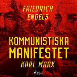 Marx, Karl - Kommunistiska Manifestet, audiobook