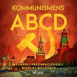 Bucharin, Nikolaj Ivanovicc - Kommunismens ABCD, audiobook