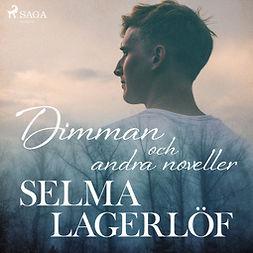 Lagerlöf, Selma - Dimman (och andra noveller), audiobook