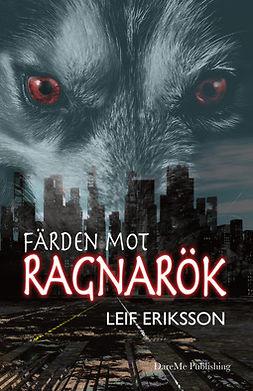 Eriksson, Leif - Färden mot Ragnarök, e-kirja