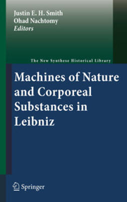 Smith, Justin E. H. - Machines of Nature and Corporeal Substances in Leibniz, e-bok