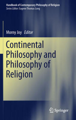Joy, Morny - Continental Philosophy and Philosophy of Religion, e-bok