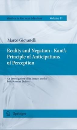 Giovanelli, Marco - Reality and Negation - Kant's Principle of Anticipations of Perception, ebook